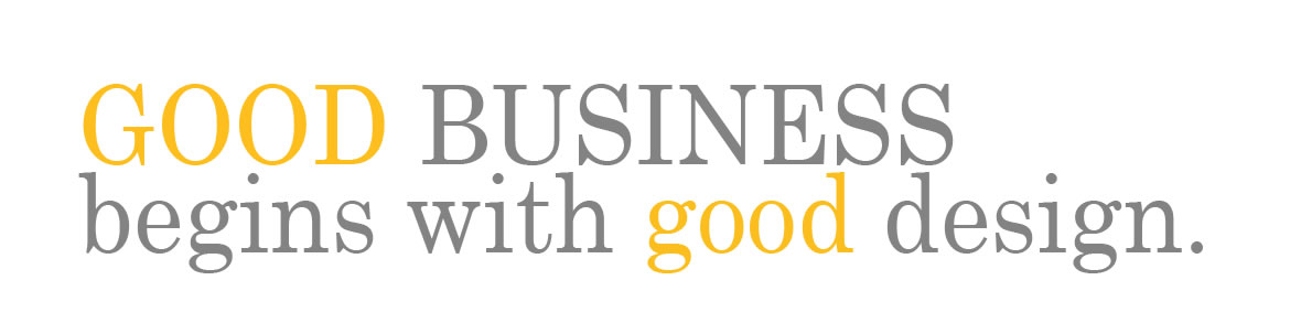 good business begins with good design.